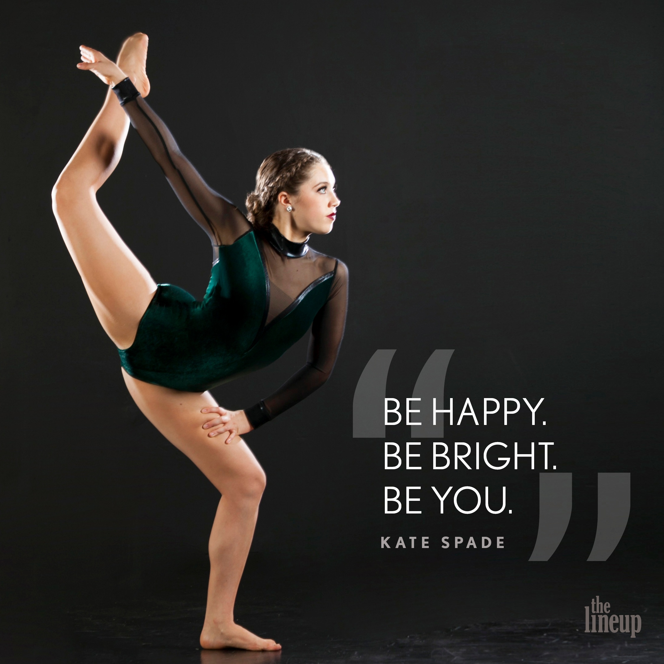 """""""Be Happy. Be Bright. Be You."""" - Kate Spade Motivational Quotes for Dancers"""