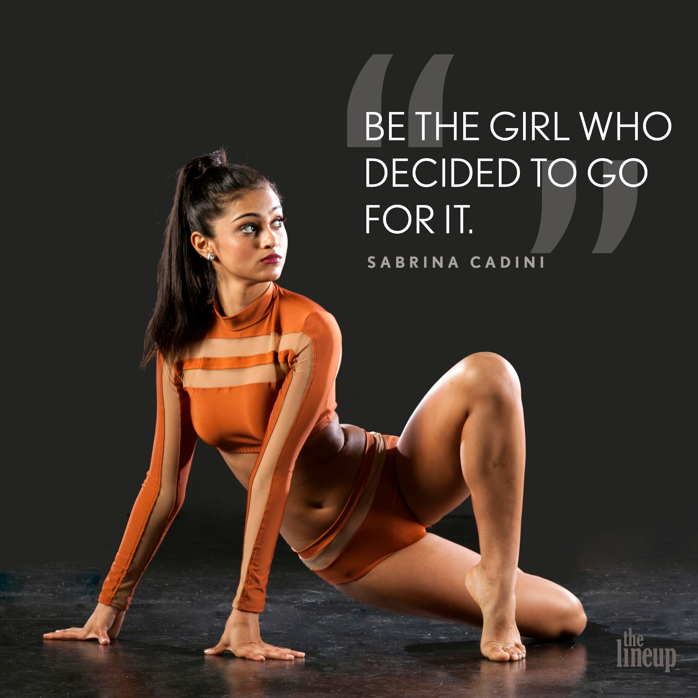 """""""Be the girl who decided to go for it."""" - Sabrina Cadini Motivational quotes for dancers"""