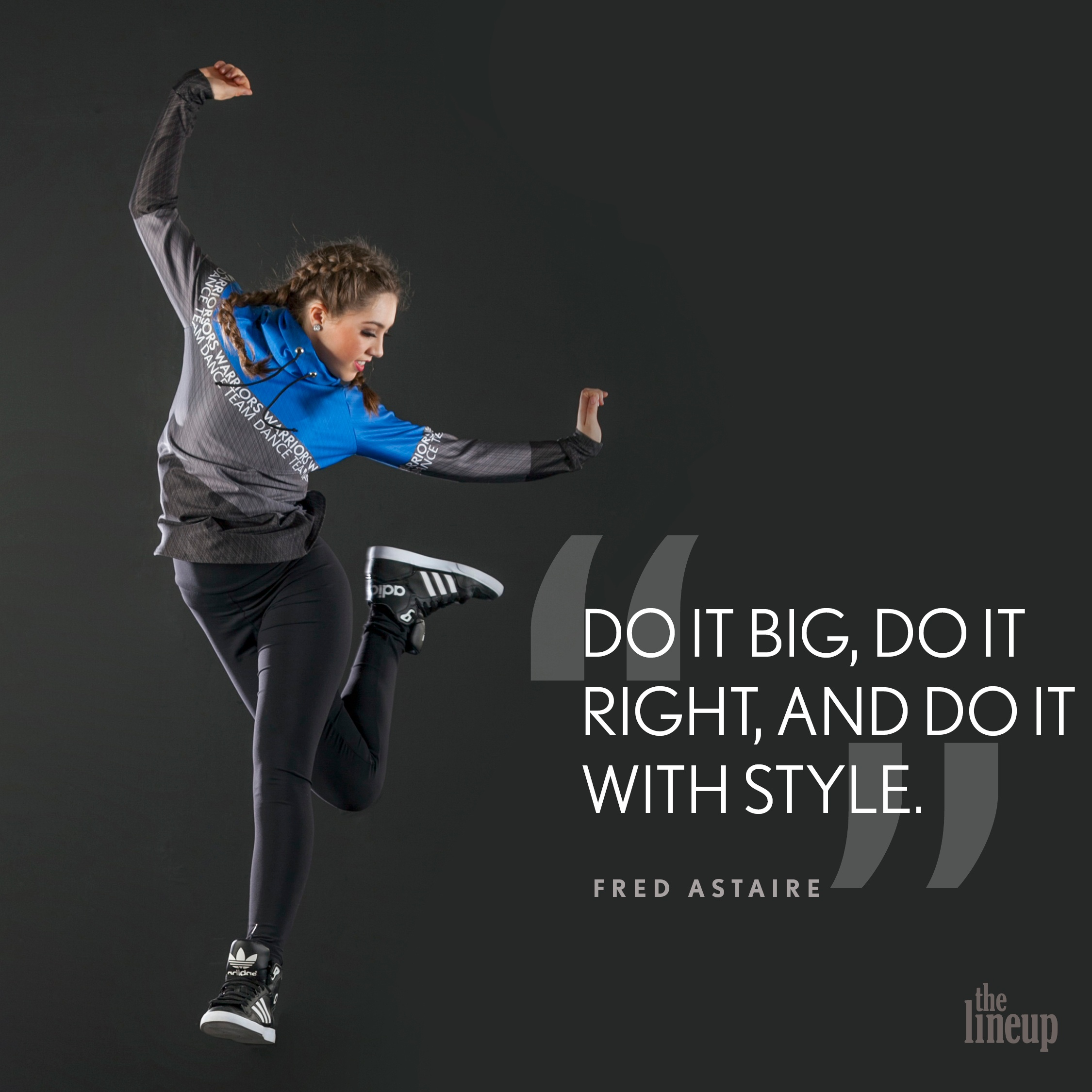 """""""Do it big, do it right, and do it with style."""" - Fred Astaire Motivational Quotes for Dancers"""